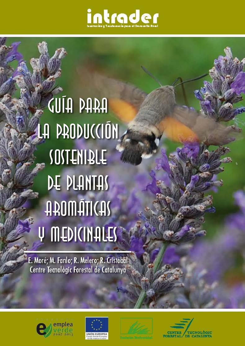 Cover of Guía para la producción sostenible de plantas aromáticas y medicinales