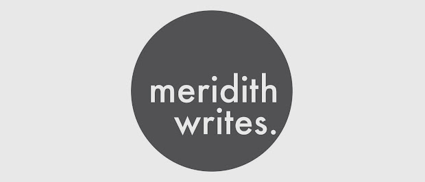 meridith writes.