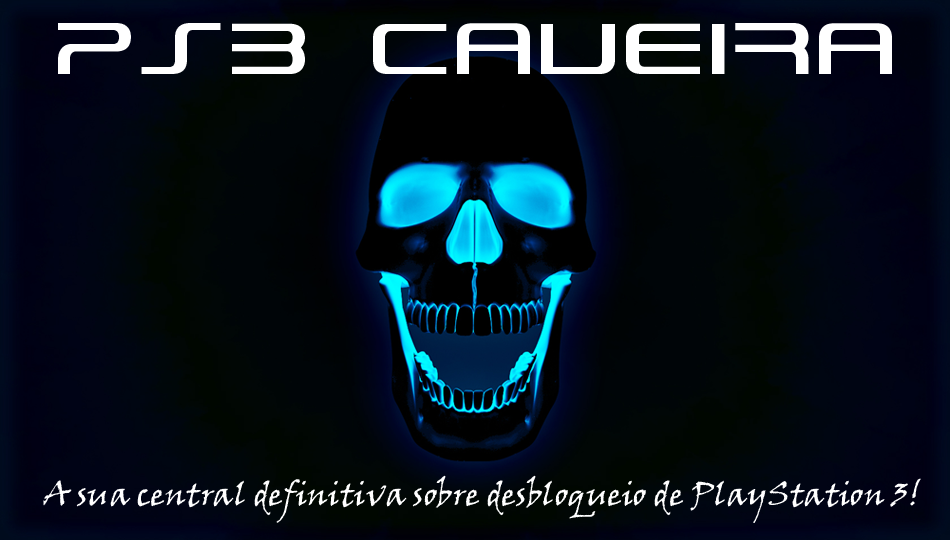 PS3 Caveira: A sua central definitiva sobre desbloqueio de PlayStation 3!