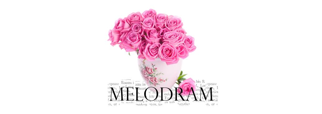 MELODRAM