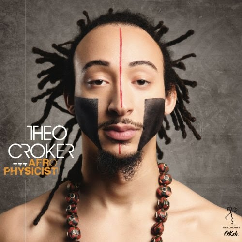 THEO CROKER : AFRO PHYSICIST