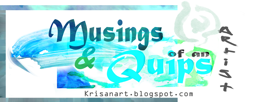 Musings and Quips of an Artist