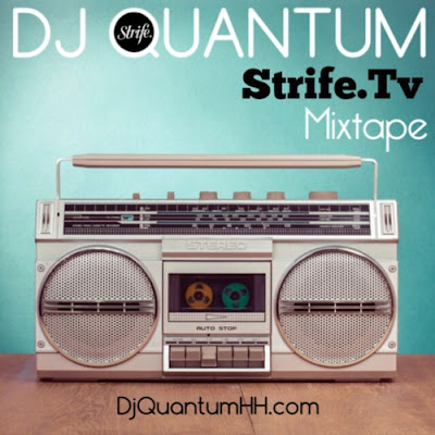 DJ Quantum - Strife Tv Mixtape