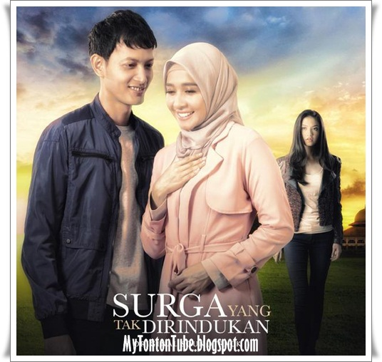 Surga yang Tak Dirindukan (2015) - Full Movie