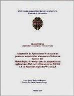 Metodología y Prototipo para la Adaptación de Aplicaciones Web Accesibles según las WCAG 1.0 en Accesibles según las WCAG 2.0