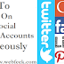 How To Publish On Several Social Networking Accounts Simultaneously