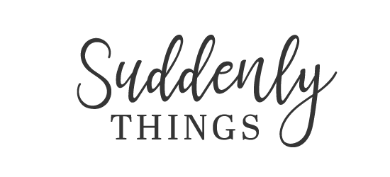 Suddenly Things