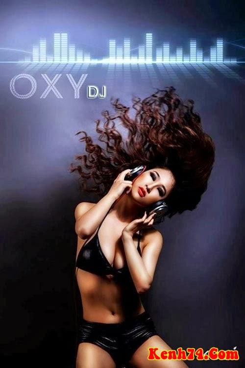 DJ Oxy - Những Góc Hình Gợi Cảm Nhất