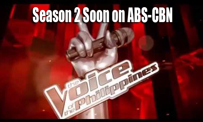 The Voice of the Philippines Season 2 Soon on ABS-CBN
