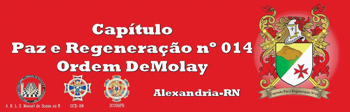 Paz e Regeneração nº 014 - Ordem DeMolay - Alexandria/RN