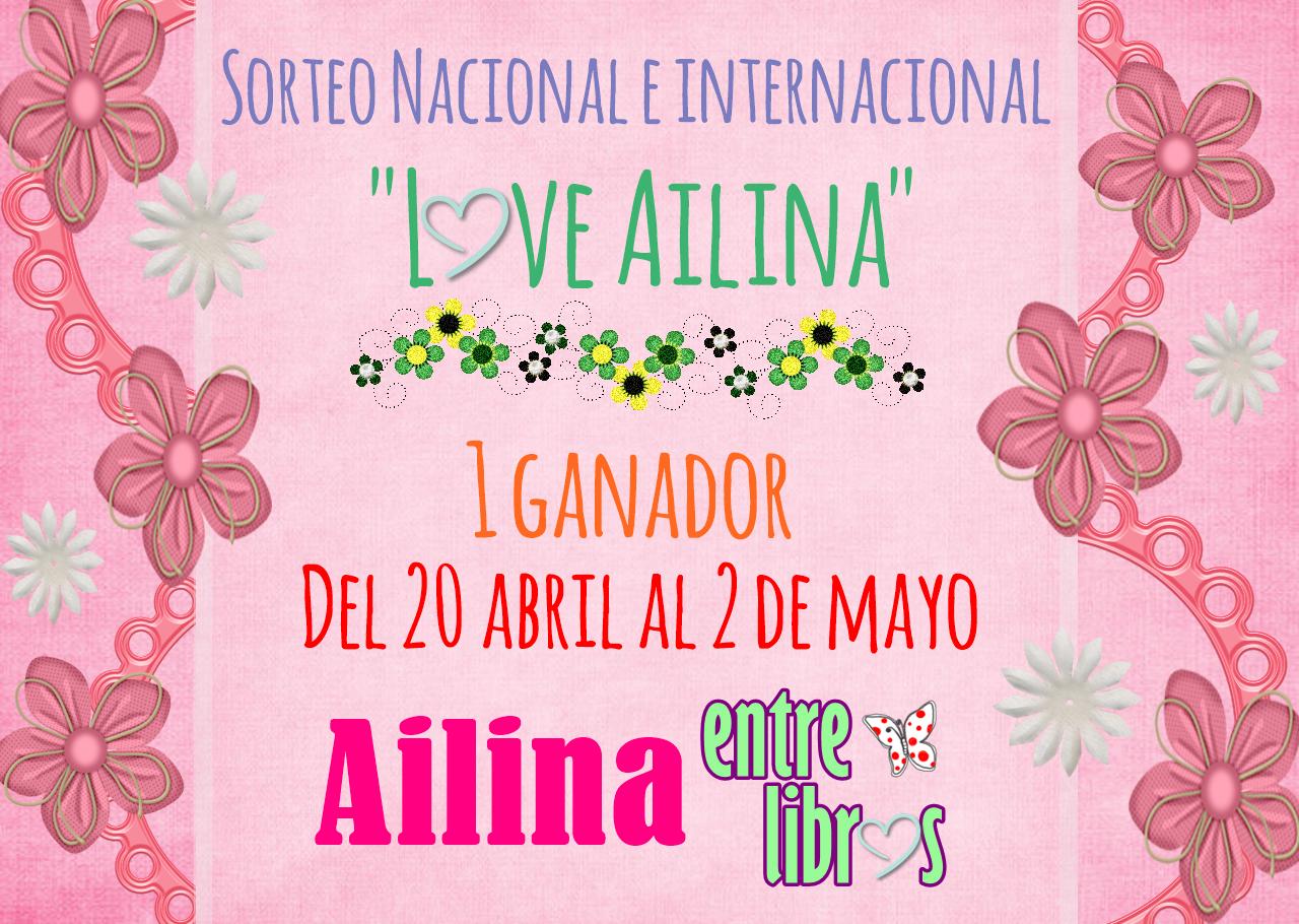 """SORTEO """"Love Ailina"""" ¡¡¡Particiapa!!!"""