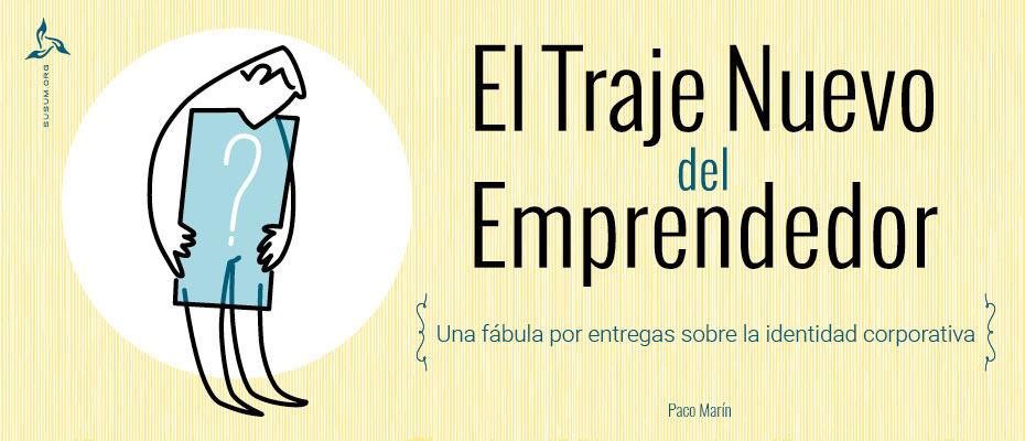 El Traje Nuevo del Emprendedor