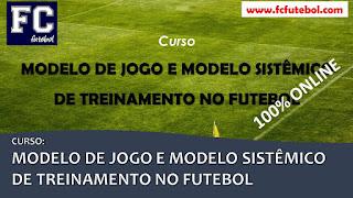 Modelo de Jogo e Modelo Sistêmico de Treinamento no Futebol