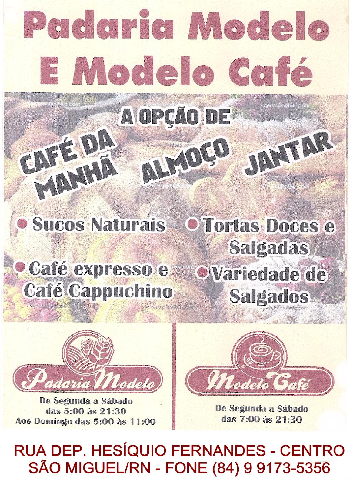PADARIA MODELO E MODELO CAFÉ