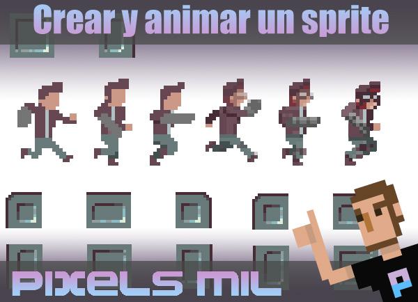 Pixels Mil: Crear y animar un sprite (Tutorial paso a paso)