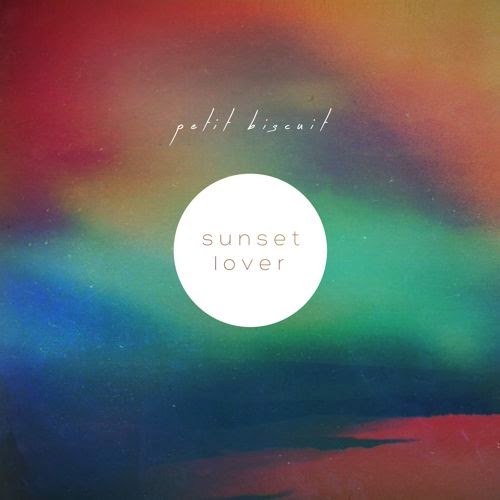 download mp3 petit biscuit sunset lover