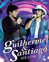 DVD Guilherme e Santiago - Até o Fim