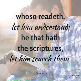 And now, whoso readeth, let him understand; he that hath the scriptures, let him search them… 3 Nephi 10:14