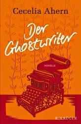 http://www.amazon.de/Der-Ghostwriter-Novelle-Cecelia-Ahern/dp/3810501549/ref=tmm_hrd_title_0?ie=UTF8&qid=1414505823&sr=8-2-spell