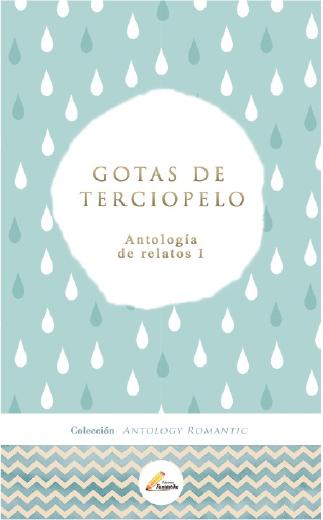 GOTAS DE TERCIOPELO
