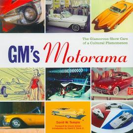 GM's Motorama by David W. Temple