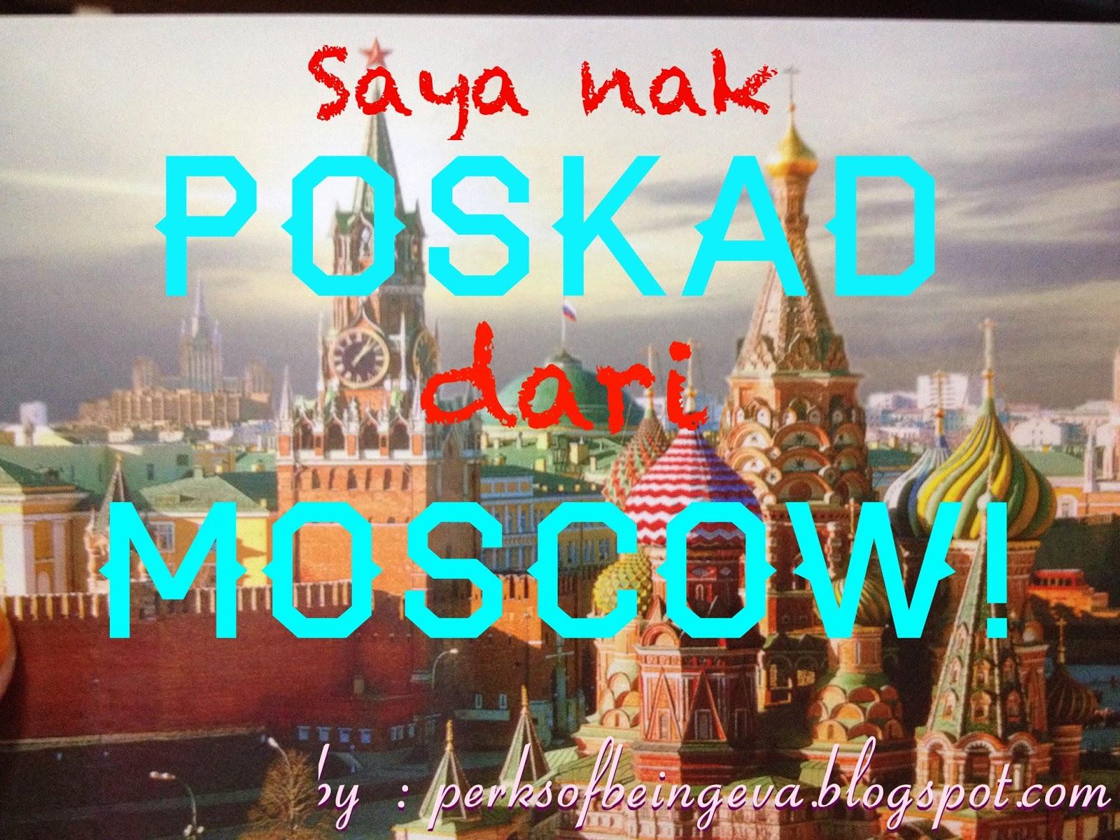 http://perksofbeingeva.blogspot.com/2014/08/giveaway-saya-nak-poskad-dari-moscow.html