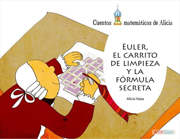 Euler, el carrito de limpieza y la fórmula secreta