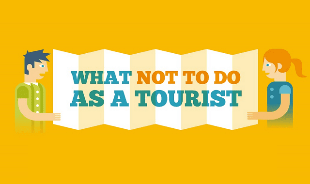 Image: What Not To Do As A Tourist