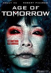 Thời Đại Tương Lai - Age Of Tomorrow