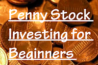 Penny Stock Investing for beginners