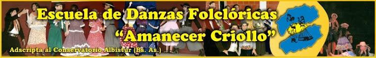 Escuela de Danzas Folcloricas Amanecer Criollo