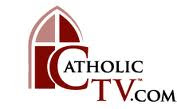 TV: CatholicTV.com