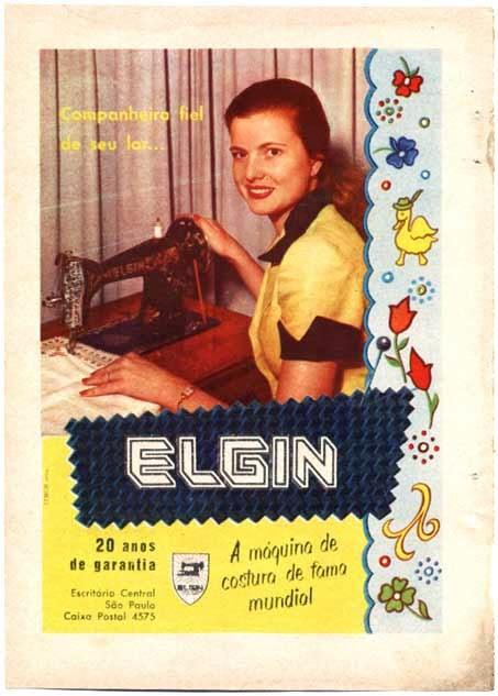 Propaganda da Máquina de Costura Elgin nos anos 60: a mulher valorizada como dona-de-casa.