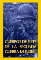 Capitulos de: Cuerpos de élite de la Segunda Guerra Mundial