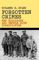 LOS CRÍMENES OLVIDADOS: El Holocausto y las personas con diversidad funcional (discapacidad)