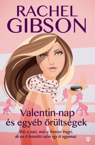 http://moly.hu/konyvek/rachel-gibson-valentin-nap-es-egyeb-orultsegek