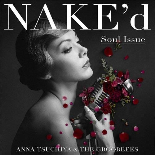 [Album] 土屋アンナ – NAKE'd ~Soul Issue~ (2015.12.09/MP3/RAR)
