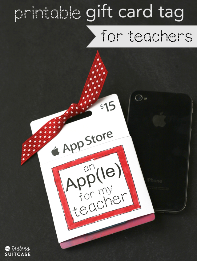 An App(le) for Teacher Gift + Tag - My Sister's Suitcase - Packed ...