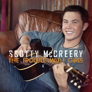 Scotty McCreery - The Trouble With Girls Lyrics