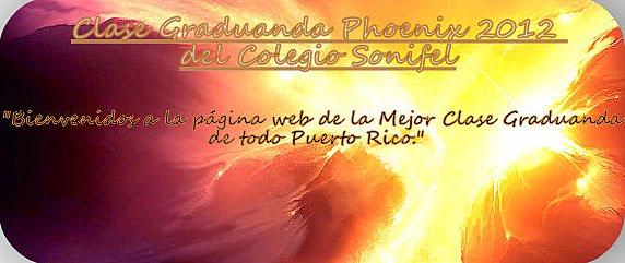 Clase Graduanda Phoenix 2012 del Colegio Sonifel