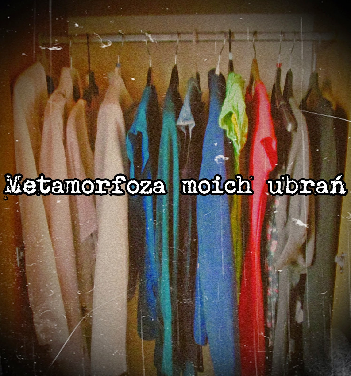 w co się ubrać, jak się ubrać, jakie ciuchy lubię, jakie ubrania lubię