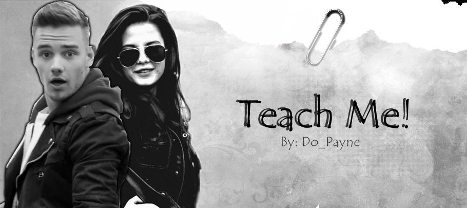 Teach Me!
