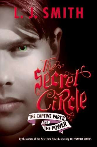 The secret circle the captive part 2 and the power pdf download