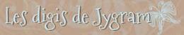 Les digis de Jygram