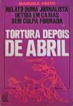 25-TORTURA DEPOIS DE ABRIL' De Manuela Preto  Edições Literal  Lisboa 1977