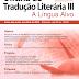 Matrículas abertas: Oficina de Tradução Literária III - A Língua Alvo PUC-Rio