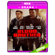 Blood Brother (2018) WEB-DL 1080p Audio Dual Latino-Ingles