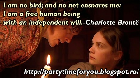 I am no bird; and no net ensnares me: I am a free human being with an independent will.