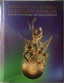 Buku Sejarah Pertambangan dan Energi Indonesia