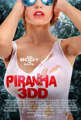 Piranha 3DD, de John Gulager